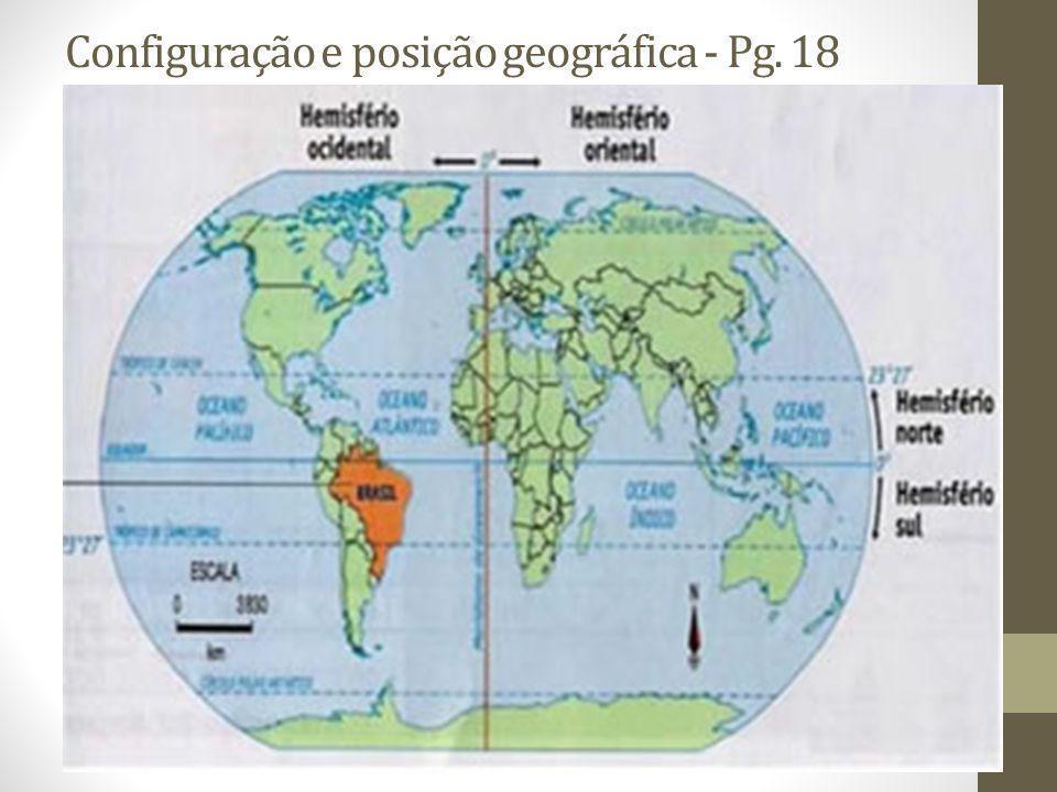 Configuração e posição geográfica - Pg. 18