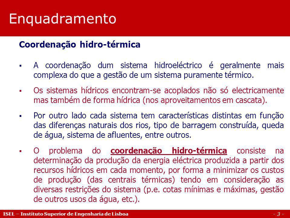 - 4 - ISEL – Instituto Superior de Engenharia de Lisboa Caracterização do sistema português Evolução da potência instalada (2006-2010) Fonte: REN