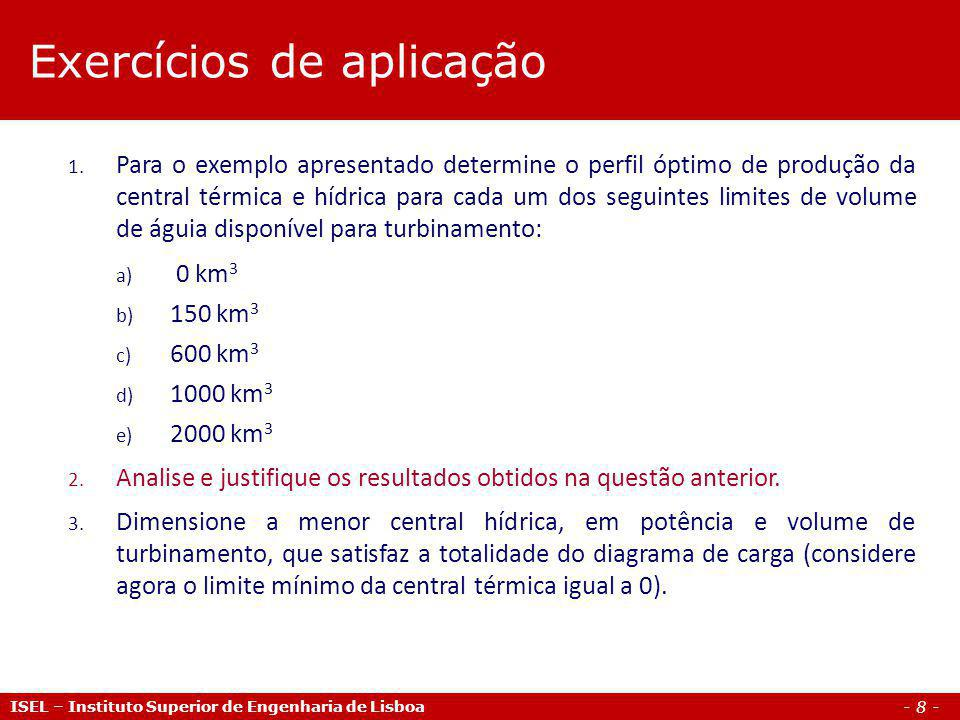 - 8 - ISEL – Instituto Superior de Engenharia de Lisboa 1.