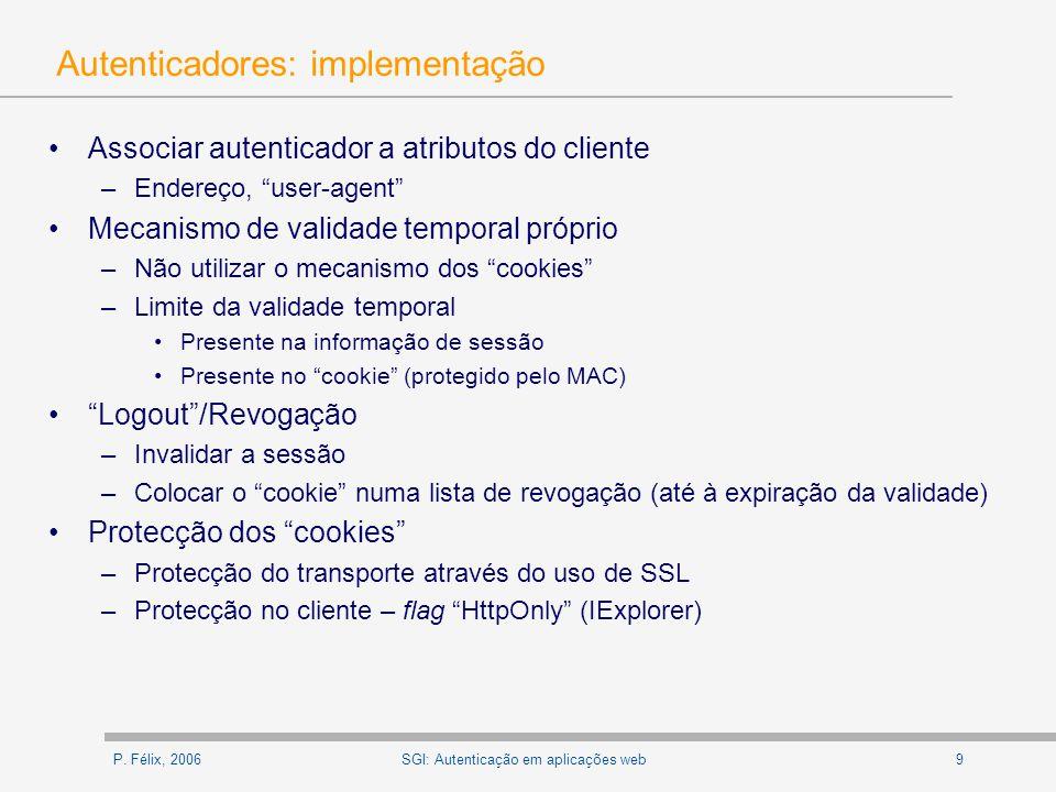 P. Félix, 200620SGI: Autenticação em aplicações web Algoritmo de Pinkas e Sander (3)