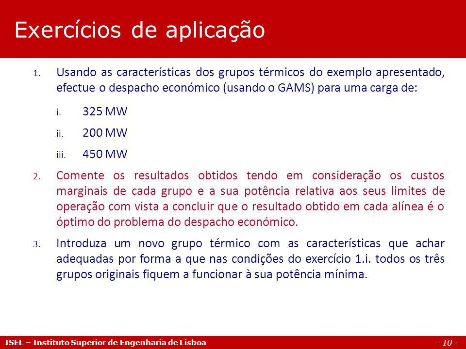 - 10 - ISEL – Instituto Superior de Engenharia de Lisboa 1.