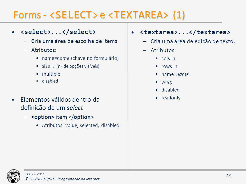 2007 - 2011 ©ISEL/DEETC/STI – Programação na Internet Forms - e (1)...