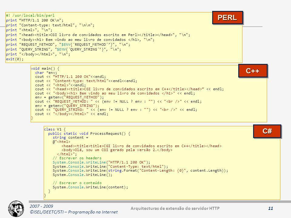 2007 - 2009 ©ISEL/DEETC/STI – Programação na Internet 11 #.
