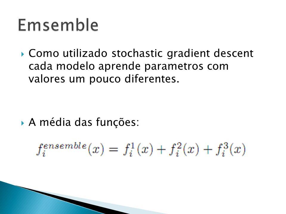 Como utilizado stochastic gradient descent cada modelo aprende parametros com valores um pouco diferentes.