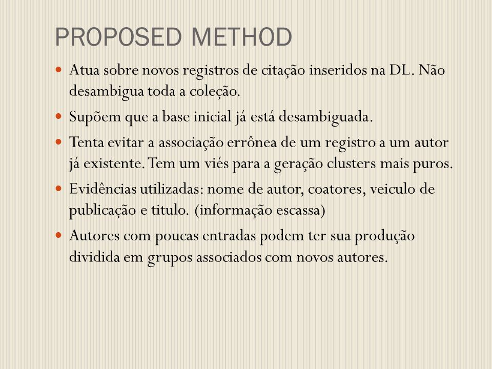 PROPOSED METHOD Atua sobre novos registros de citação inseridos na DL.