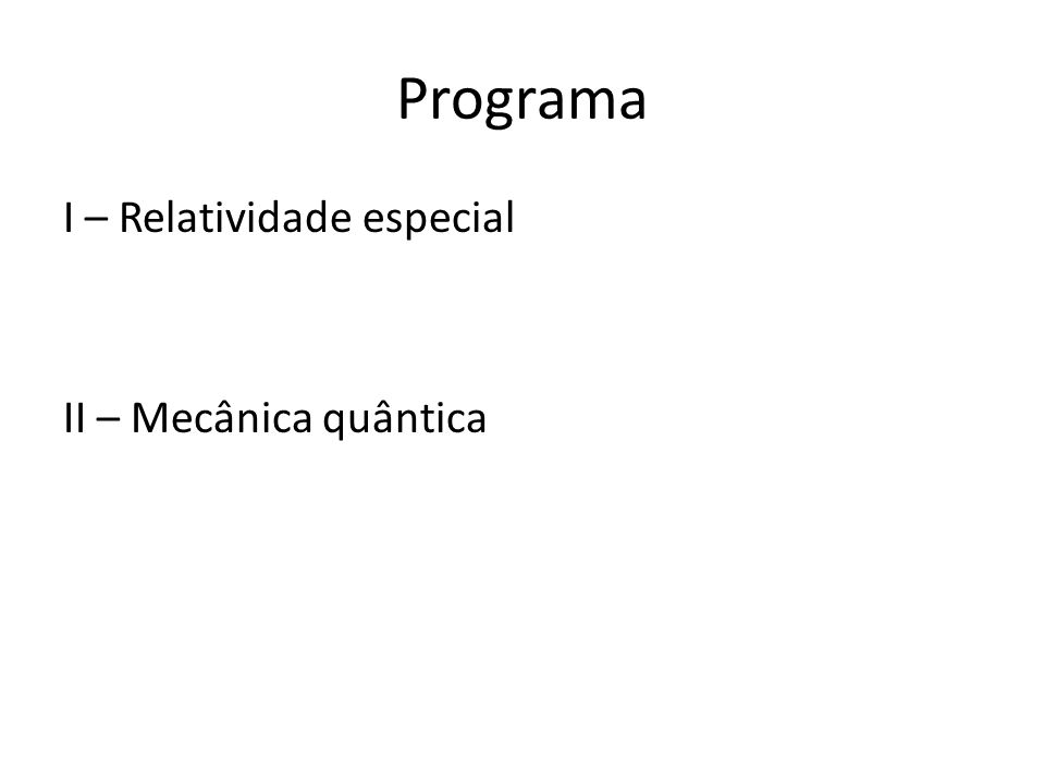 Avaliação -3 Provas (10 ptos cada) -Testes semanais, que valerão um total de 1 ponto extra para cada uma das três provas.