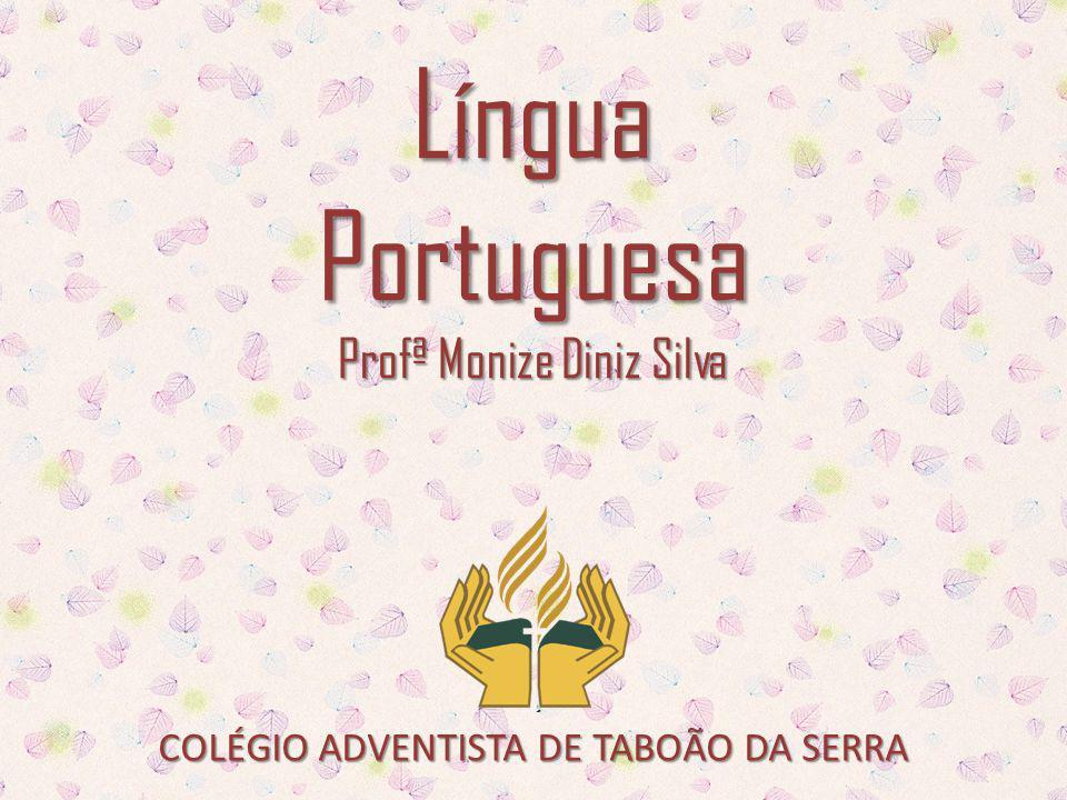 CATS - Língua Portuguesa | Profª Monize Diniz Silva PESSOAIS