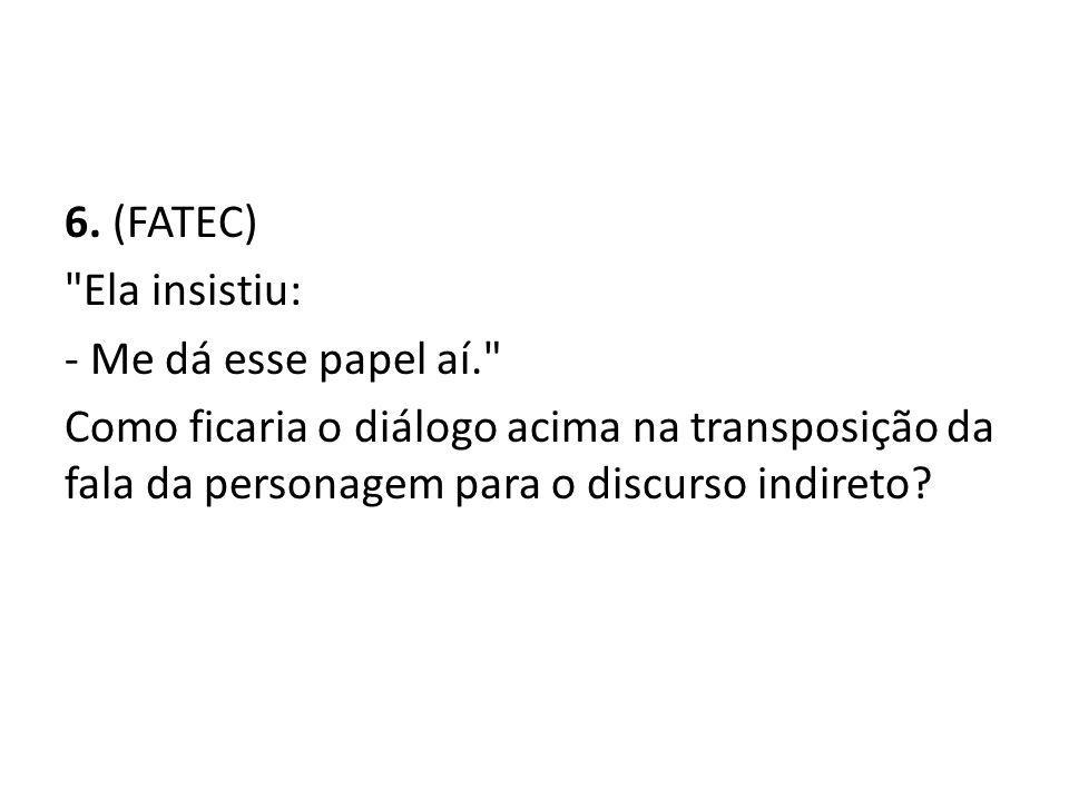 6. (FATEC)