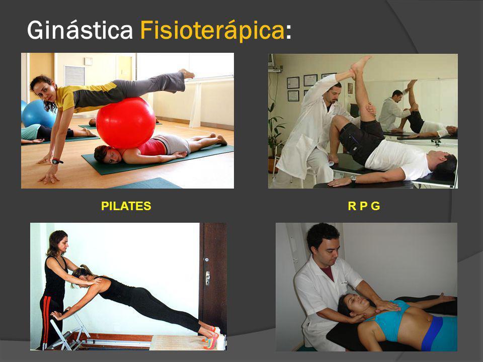 Ginástica Fisioterápica: PILATESR P G