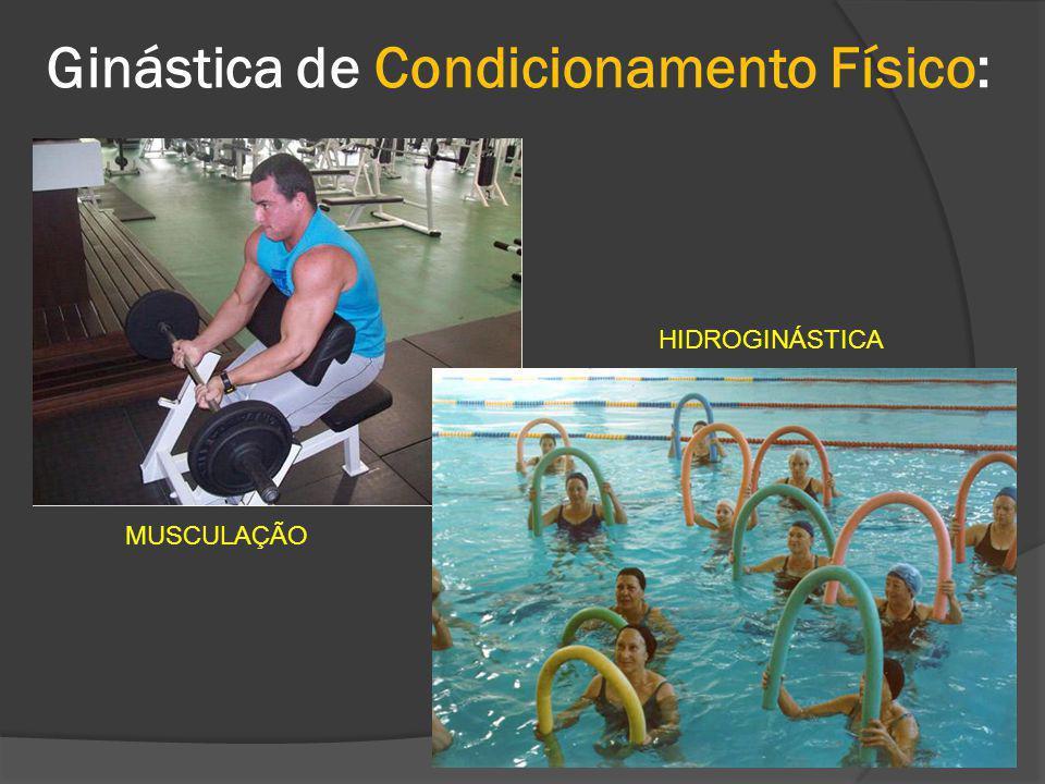 Ginástica de Condicionamento Físico: MUSCULAÇÃO HIDROGINÁSTICA