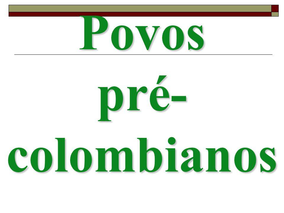 Povos pré- colombianos