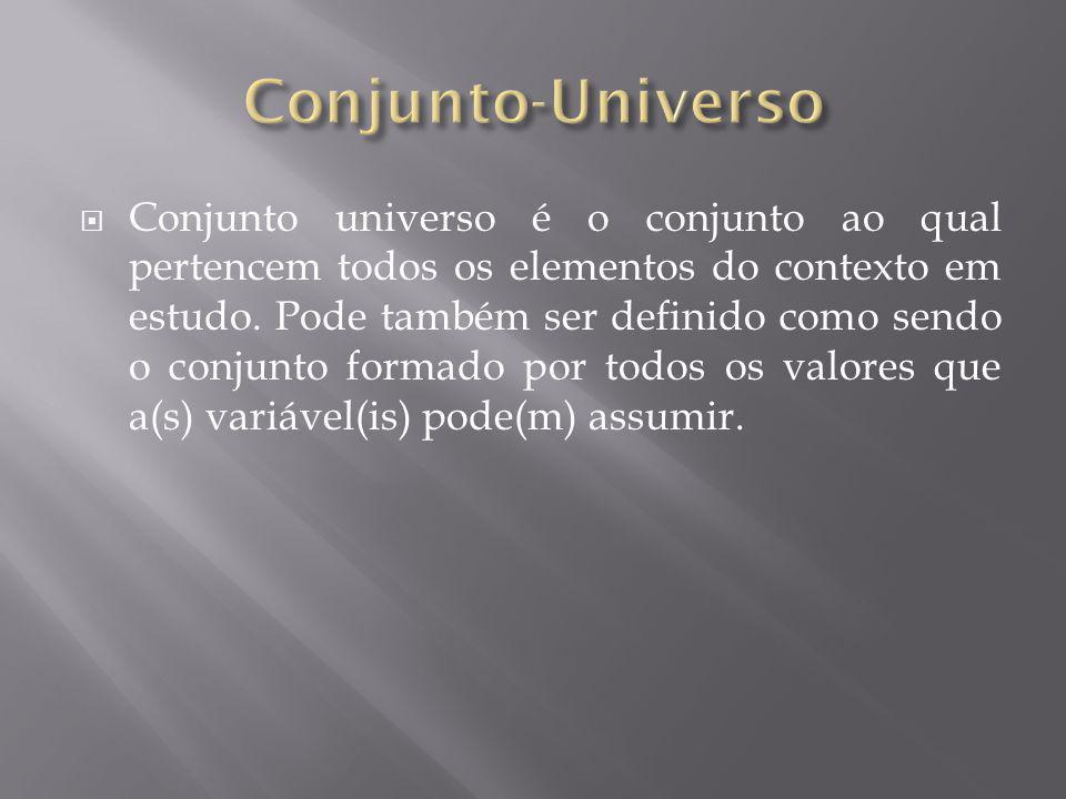 Conjunto universo é o conjunto ao qual pertencem todos os elementos do contexto em estudo. Pode também ser definido como sendo o conjunto formado por