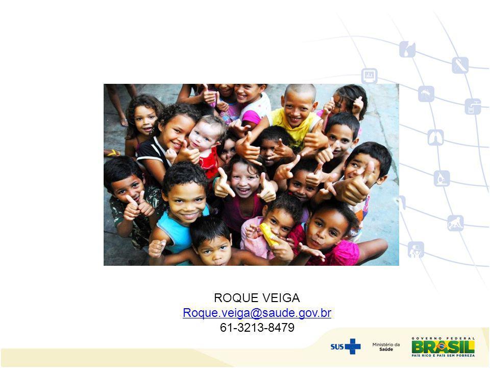 ROQUE VEIGA Roque.veiga@saude.gov.br 61-3213-8479
