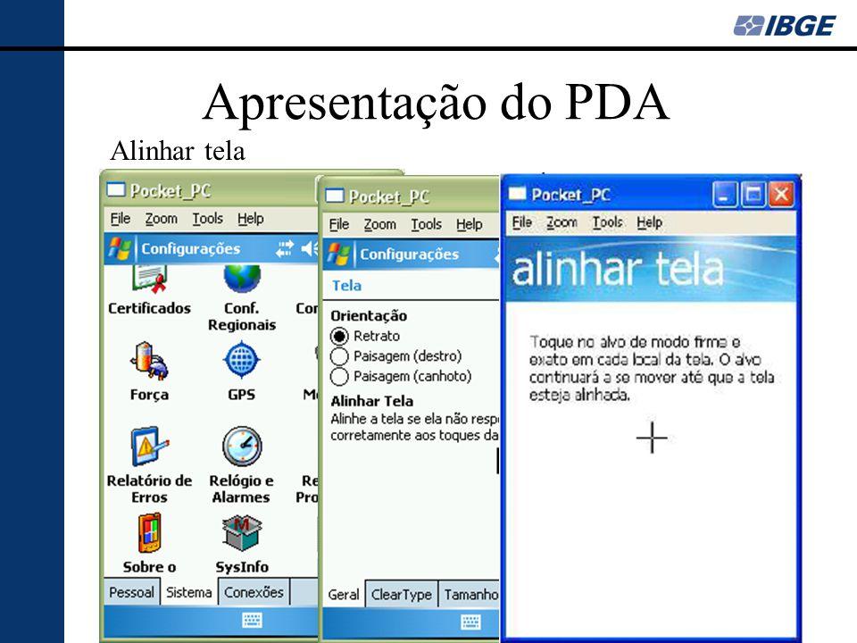 Apresentação do PDA Alinhar tela