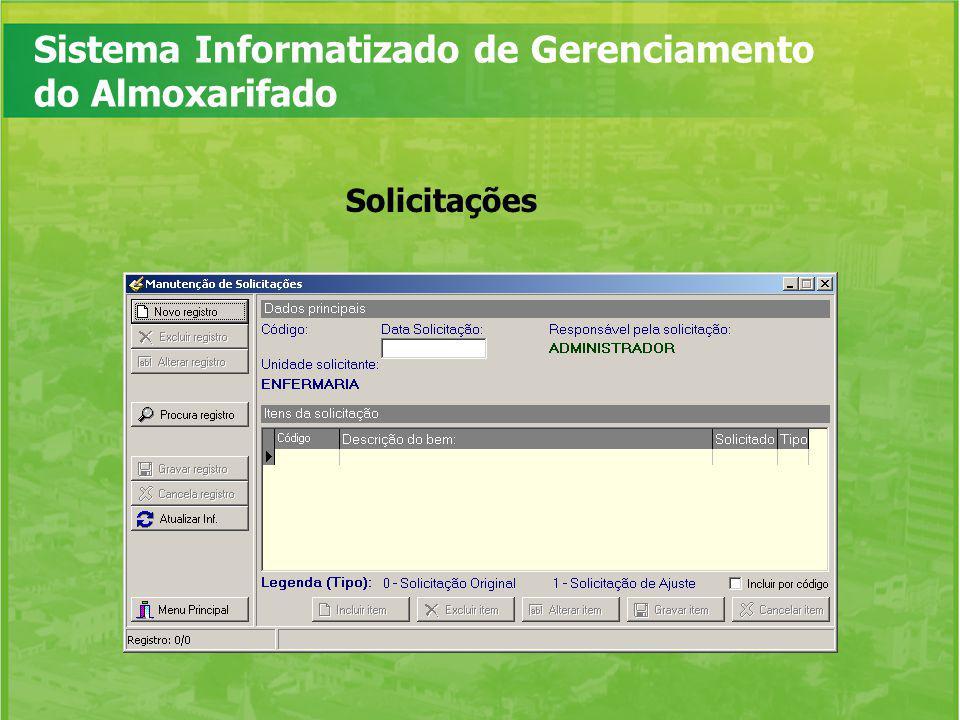 Sistema Informatizado de Gerenciamento do Almoxarifado Solicitações