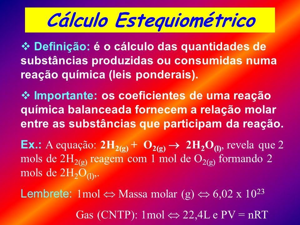 Definição: é o cálculo das quantidades de substâncias produzidas ou consumidas numa reação química (leis ponderais).