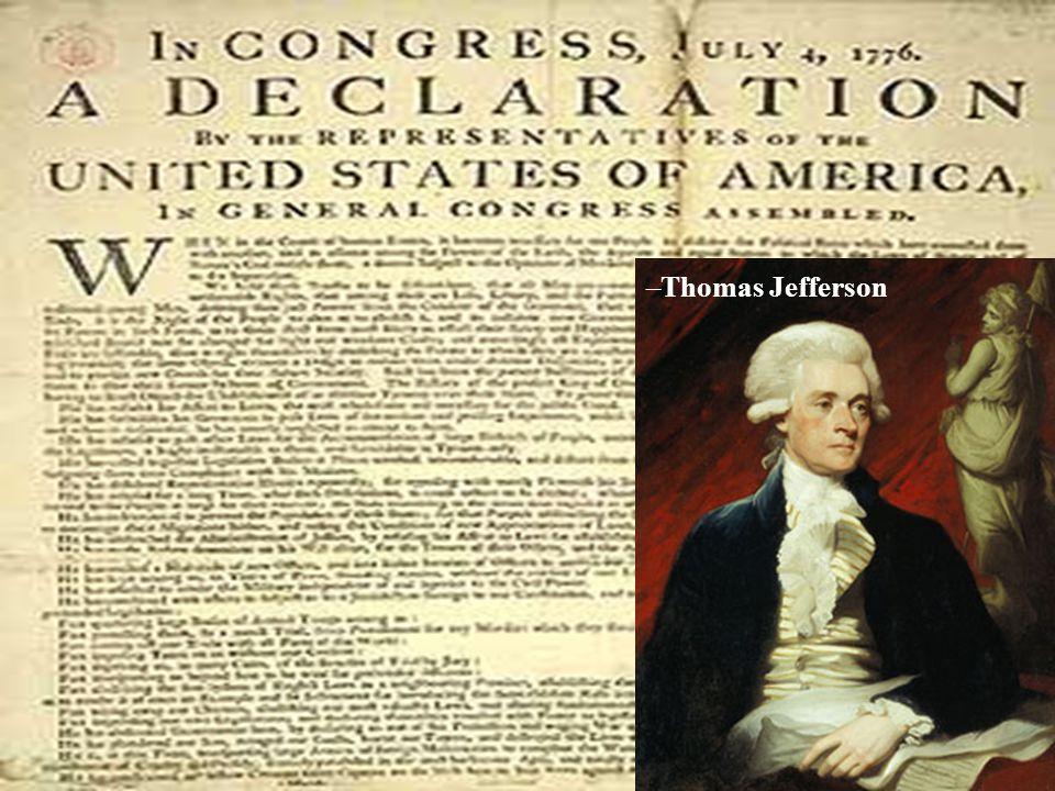 –Thomas Jefferson