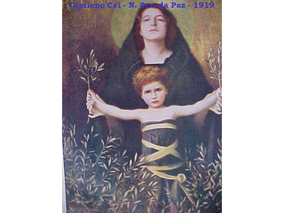Cipriano Cei - N. Sra. da Paz - 1919