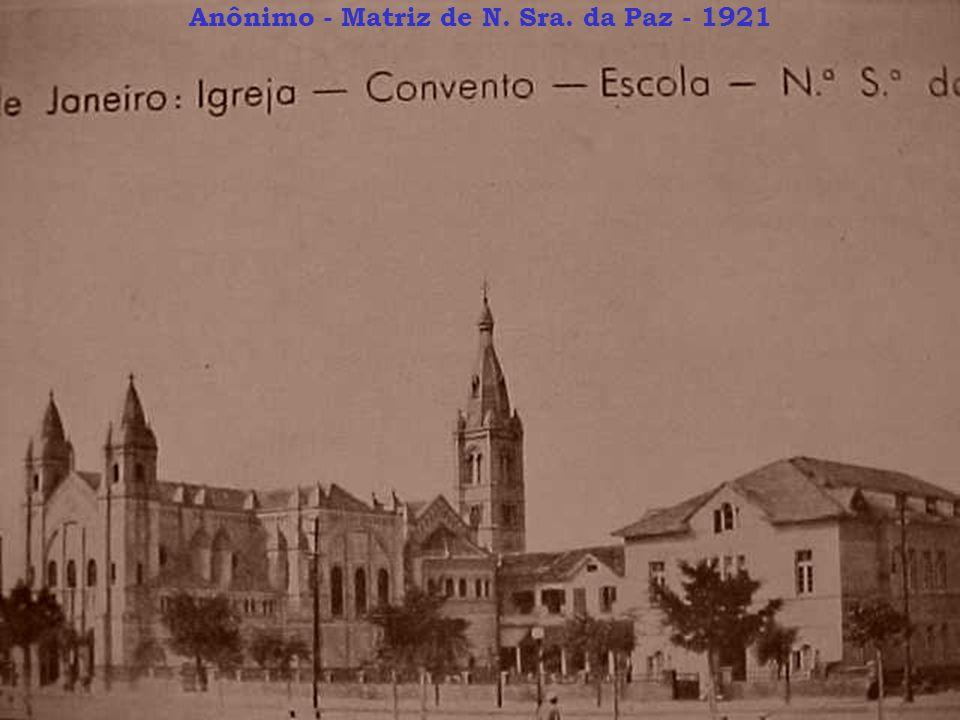 Anônimo - Matriz de N. Sra. da Paz - 1921