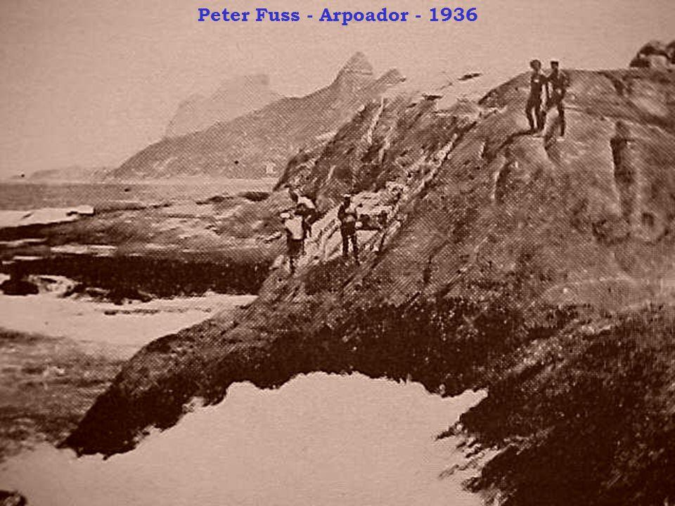 Peter Fuss - Arpoador - 1936