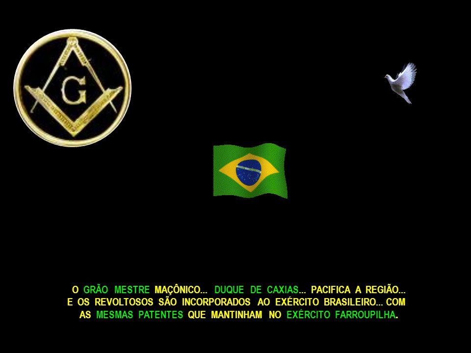 EM 1835... OS MAÇONS... BENTO GONÇALVES... DAVID CANABARRO... E GIUSEPPE GARIBALDI... PROCLAMAM A REPÚBLICA RIO GRANDENSE...