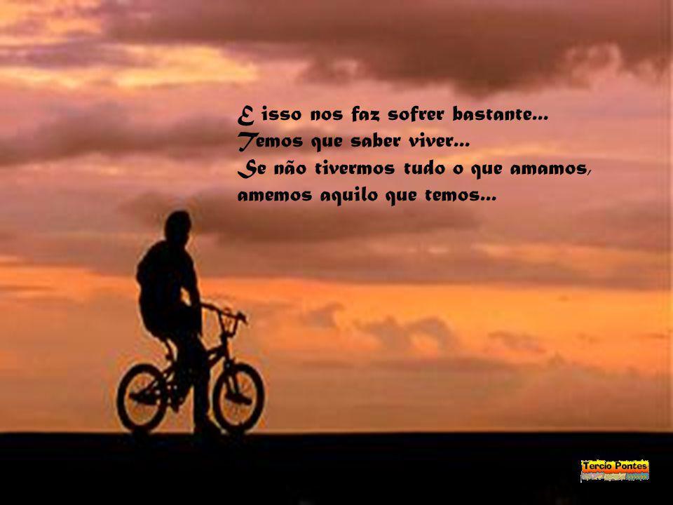 Muitas vezes desprezamos coisas que conquistamos, apenas por querer algo que cobiçamos, mas que é um sonho distante...