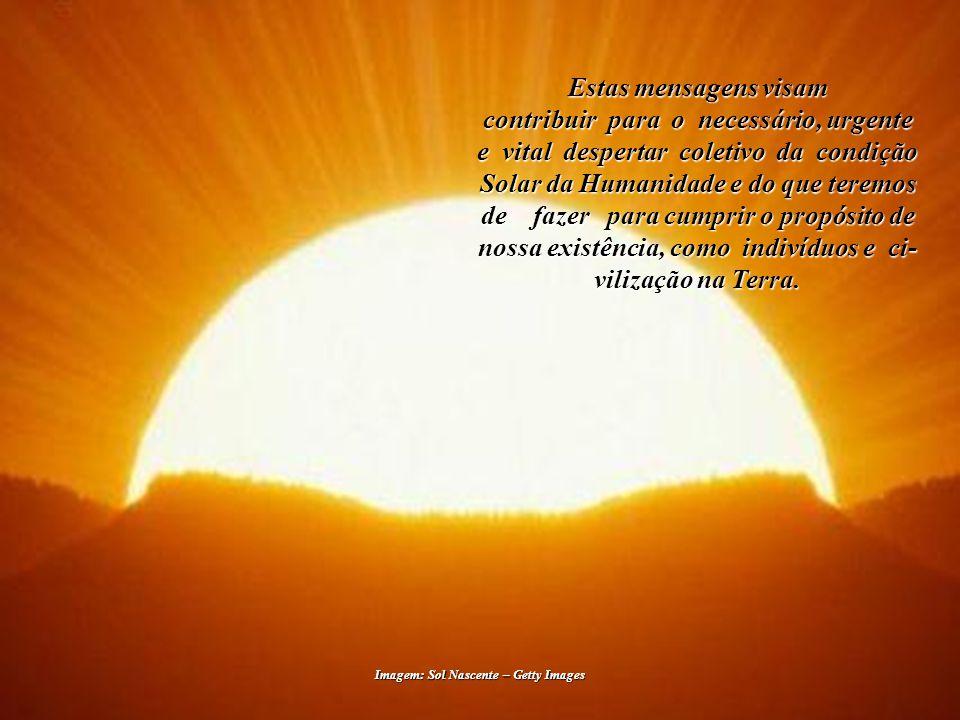 Mensagem 003 Reflexões quanto ao Futuro O Reencontro dos Filhos do Sol e a Civilização Solar Brasília - DF, 07 de Julho de 2010 Tecle para avançar