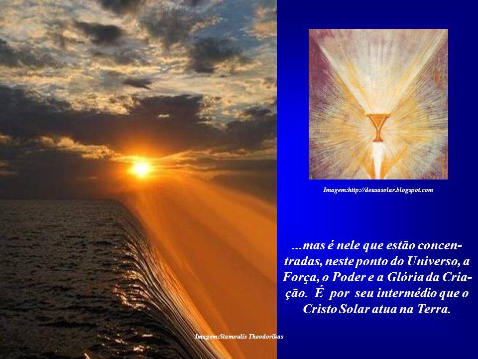 Imagem:Stamoulis Theodorikas O Sol não é o Criador de tudo, pois ele, assim como nós, também foi criado. Ele é um dos filhos da Criação... Imagem:http