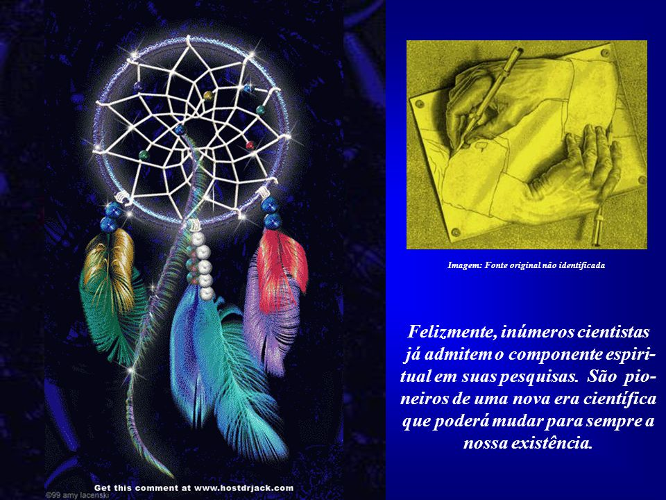 Quando isso ocorrer, teremos a ciência do futu- ro, que conduzirá à fusão dos fundamentos científicos e espirituais. Imagem: Fé e Ciência - http://med