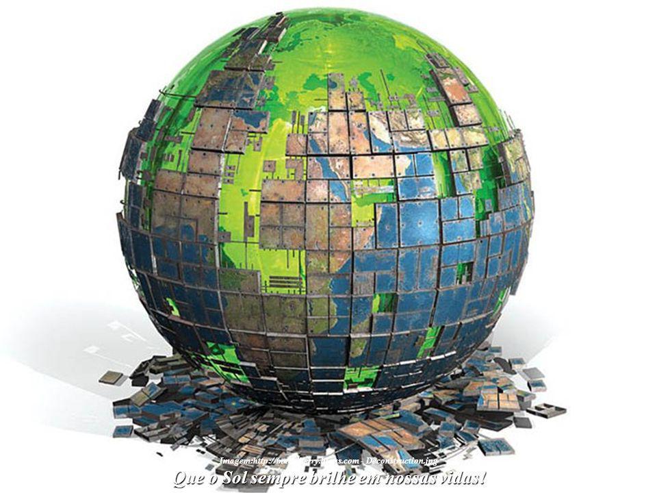 Imagem: Lucia Meira Quando isso acontecer, o Novo Mundo poderá, en- tão, tornar-se a mais pura realidade. Surgirá diante de nossos olhos. Descobriremo