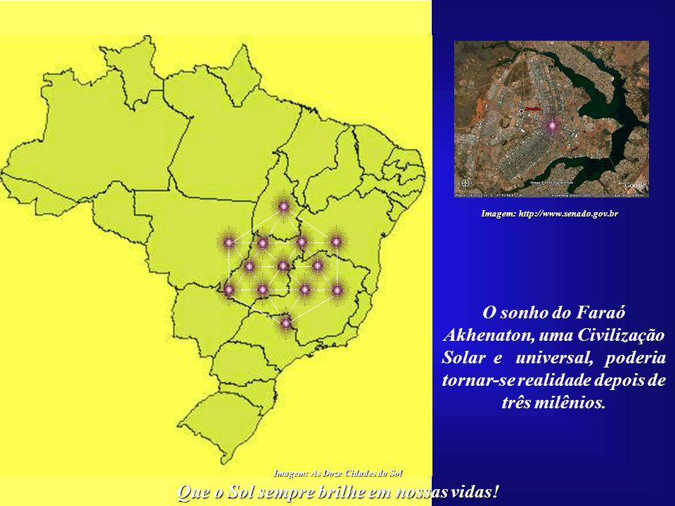Que o Sol sempre brilhe em nossas vidas! Imagem: As Doze Cidades do Sol As doze Cidades do Sol, corresponderiam a mais uma etapa da integração brasile