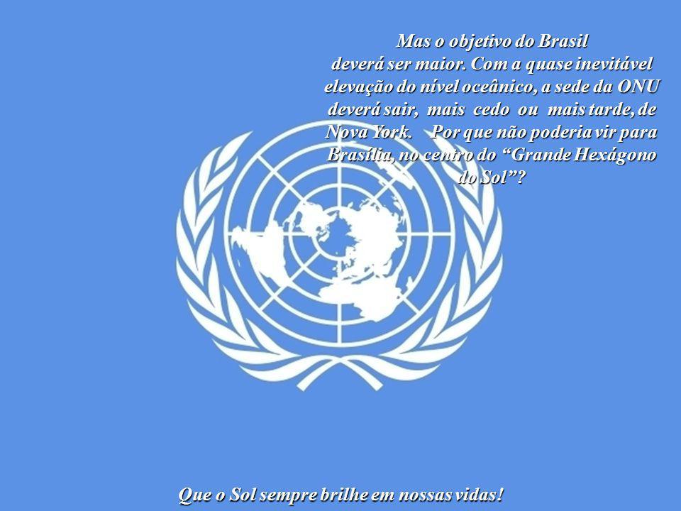 Que o Sol sempre brilhe em nossas vidas! A Força de Paz no Haiti significa uma nova etapa brasileira nas relações internacionais. O Brasil deseja uma