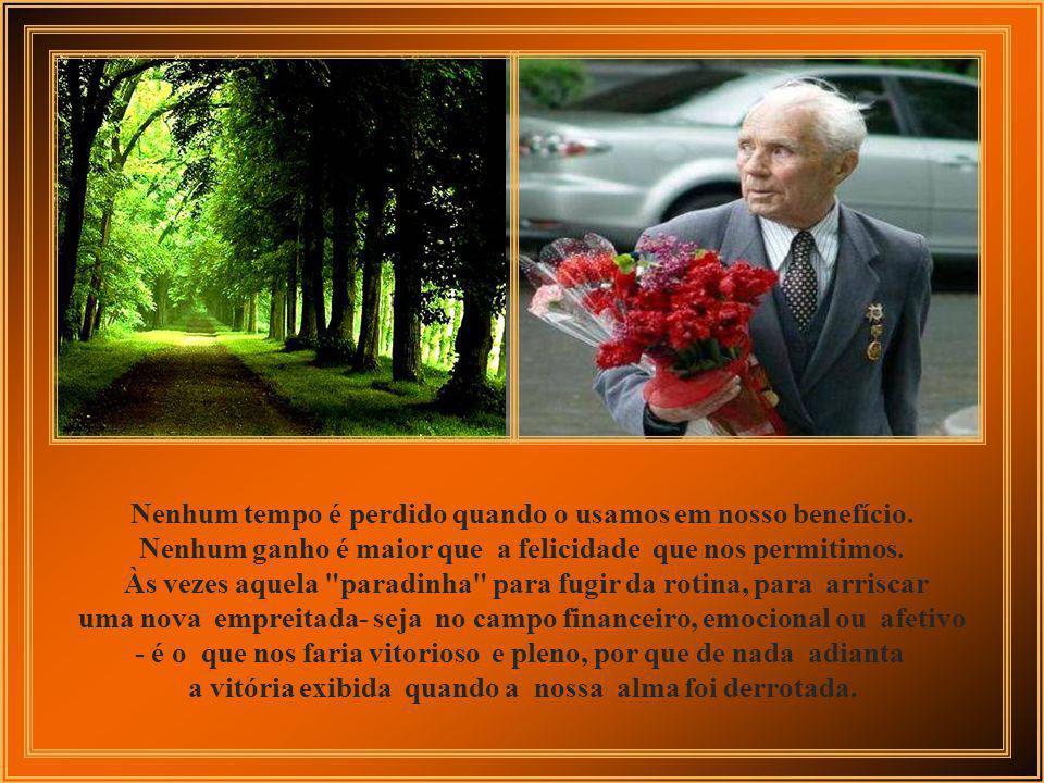 No caminho da vida, nos empenhamos no derrube das nossas árvores e na busca desenfreada da vitória não paramos, não refletimos, não avaliamos nossos a