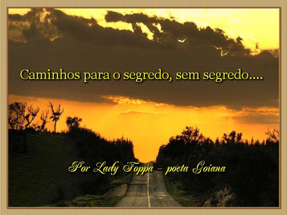 ladyfoppa@gmail.com Formatação: Dorival Campanelle