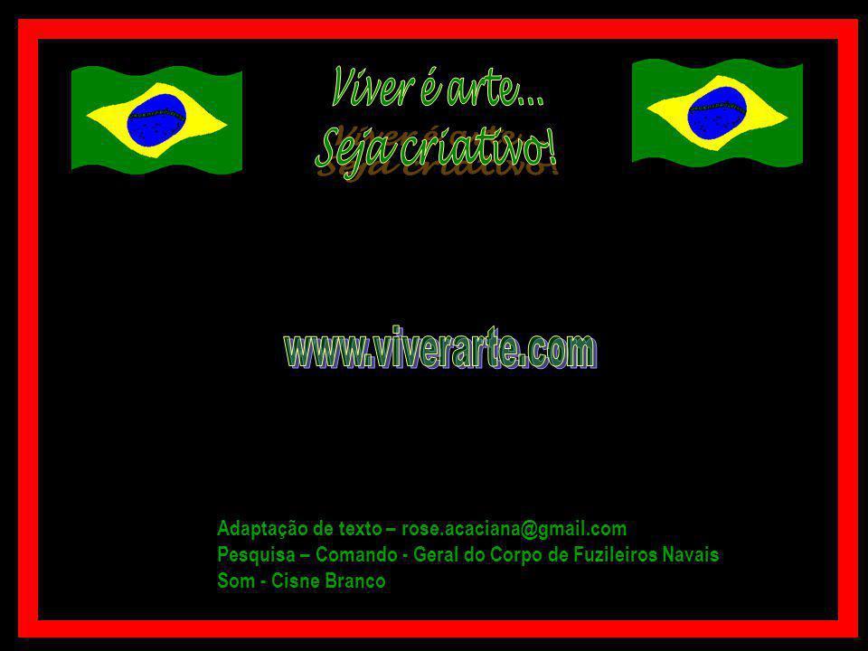 18082008 ADVENTO DA FAMÍLIA REAL AO BRASIL... - BRIGADA REAL DA MARINHA - ORIGEM DO CORPO DE FUZILEIROS NAVAIS DO BRASIL !