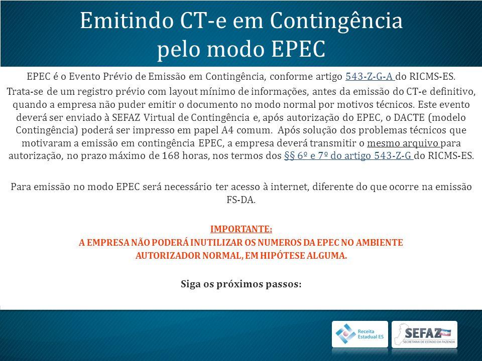 EPEC é o Evento Prévio de Emissão em Contingência, conforme artigo 543-Z-G-A do RICMS-ES.543-Z-G-A Trata-se de um registro prévio com layout mínimo de