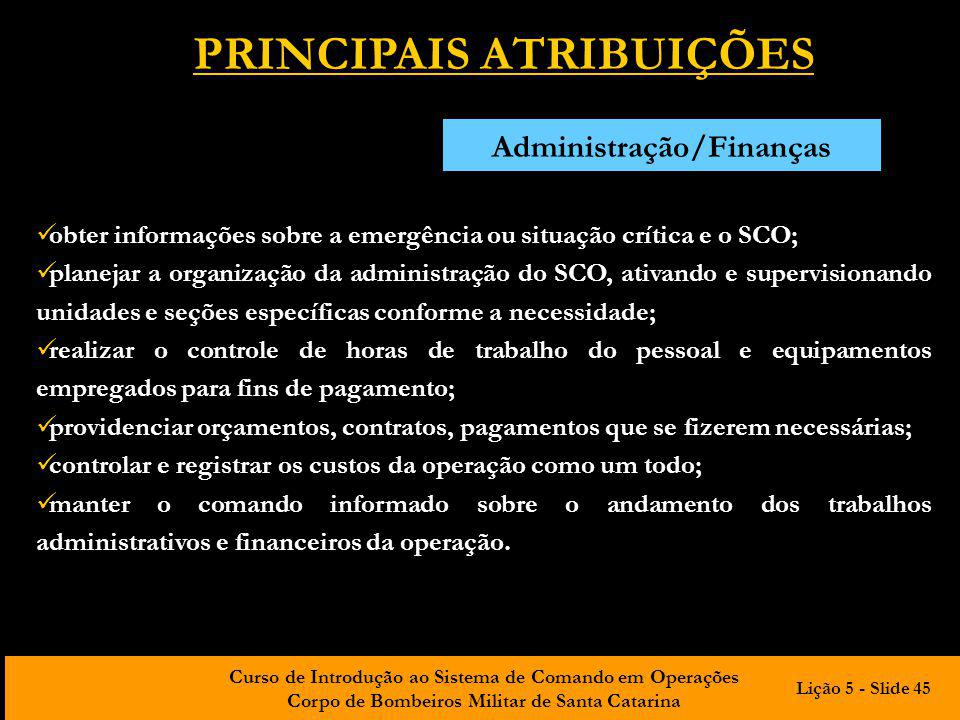 Curso de Introdução ao Sistema de Comando em Operações Corpo de Bombeiros Militar de Santa Catarina obter informações sobre a emergência ou situação c