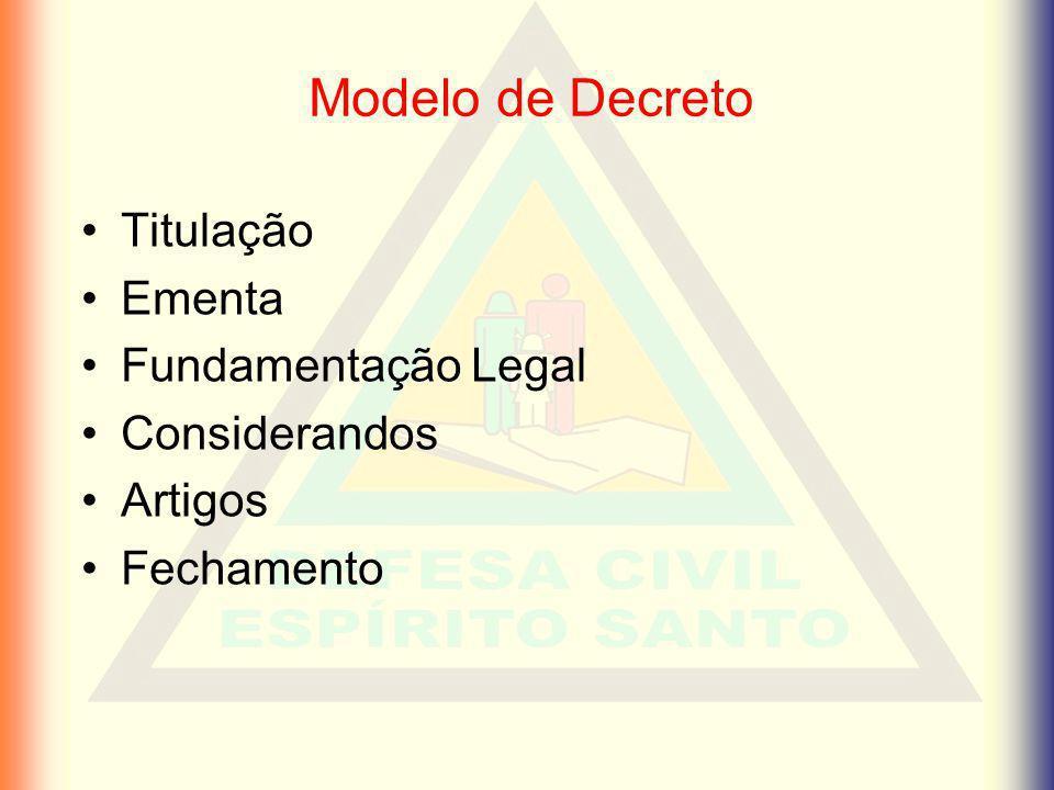 Modelo de Decreto Titulação Ementa Fundamentação Legal Considerandos Artigos Fechamento