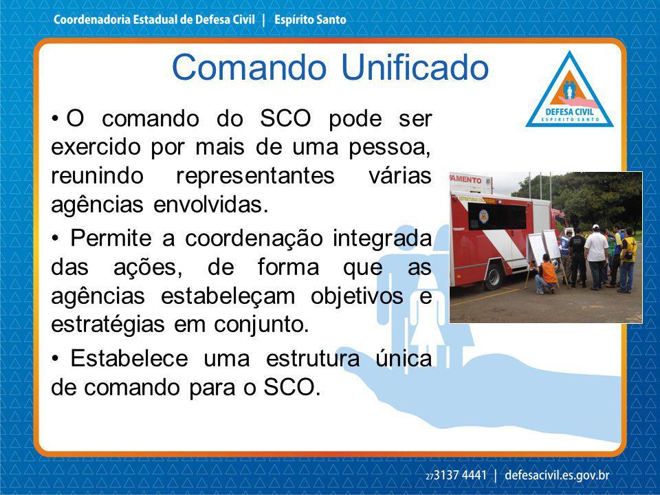 O comando do SCO pode ser exercido por mais de uma pessoa, reunindo representantes várias agências envolvidas. Permite a coordenação integrada das açõ