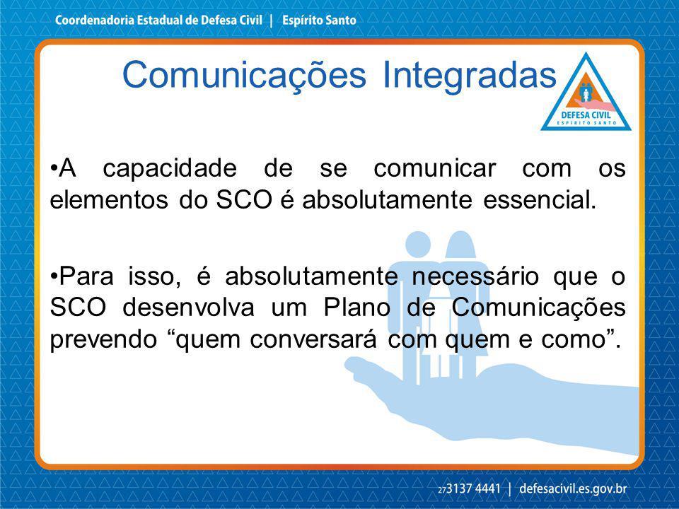 A capacidade de se comunicar com os elementos do SCO é absolutamente essencial. Para isso, é absolutamente necessário que o SCO desenvolva um Plano de
