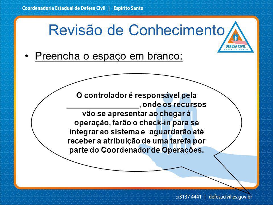 Preencha o espaço em branco: O controlador é responsável pela _________________, onde os recursos vão se apresentar ao chegar à operação, farão o chec