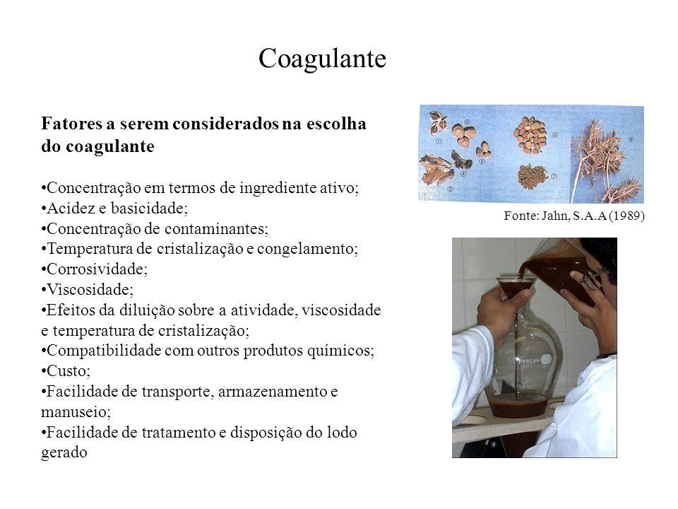 Coagulante Fatores a serem considerados na escolha do coagulante Concentração em termos de ingrediente ativo; Acidez e basicidade; Concentração de con