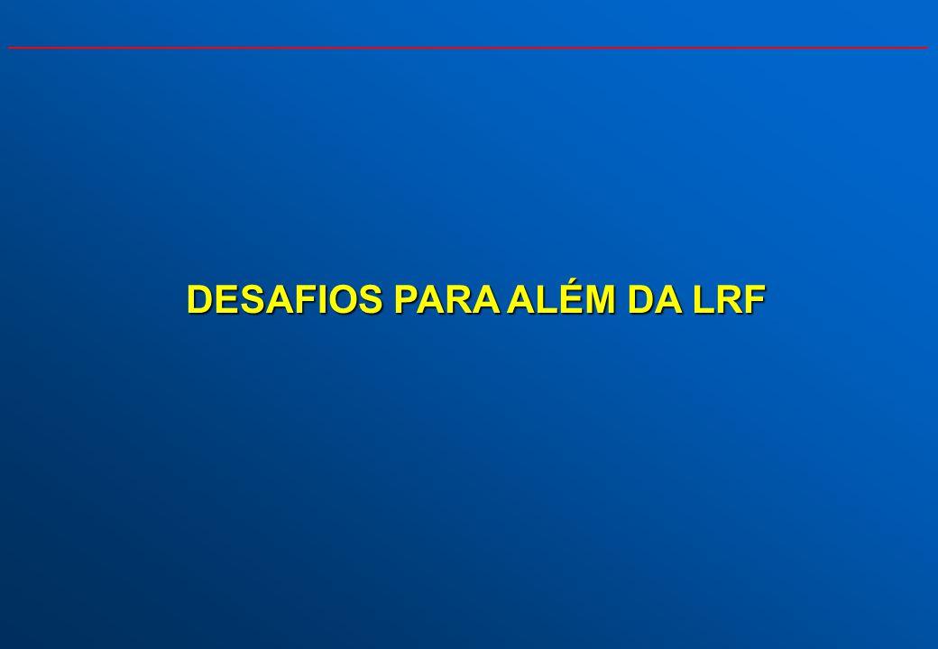 DESAFIOS PARA ALÉM DA LRF