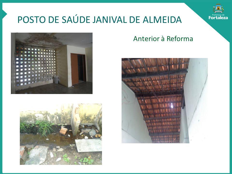 POSTO DE SAÚDE JANIVAL DE ALMEIDA Anterior à Reforma