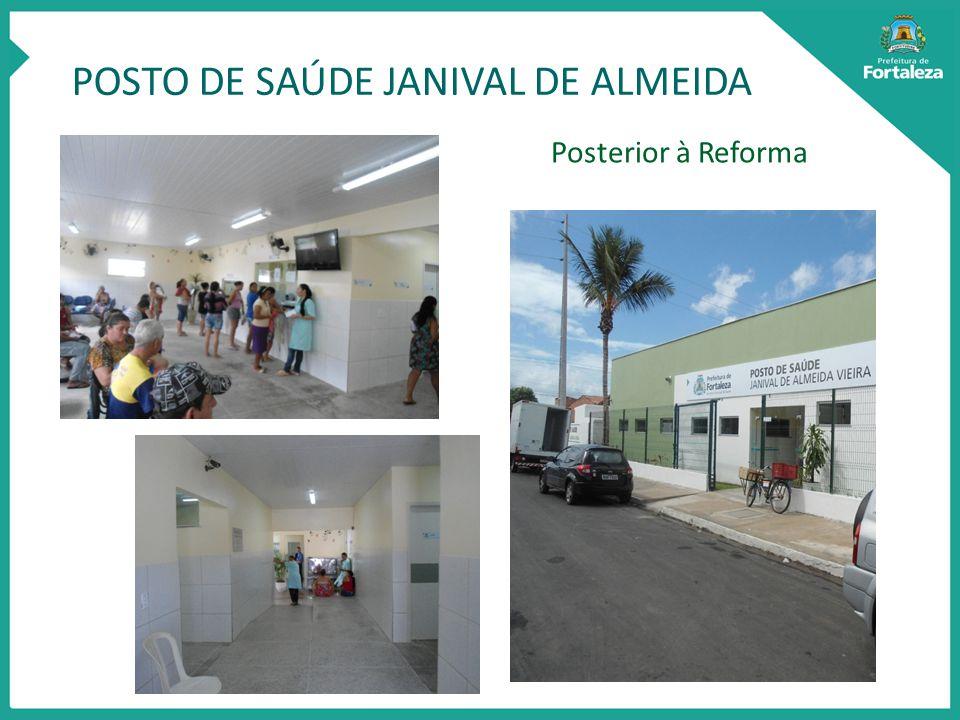 POSTO DE SAÚDE JANIVAL DE ALMEIDA Posterior à Reforma