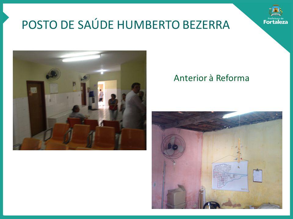 POSTO DE SAÚDE HUMBERTO BEZERRA Anterior à Reforma