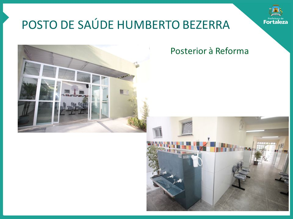 POSTO DE SAÚDE HUMBERTO BEZERRA Posterior à Reforma