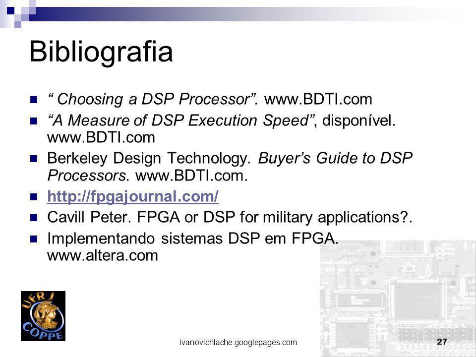 ivanovichlache.googlepages.com27 Bibliografia Choosing a DSP Processor.