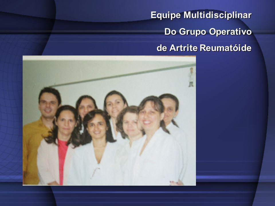 Equipe Multidisciplinar Do Grupo Operativo de Artrite Reumatóide de Artrite Reumatóide