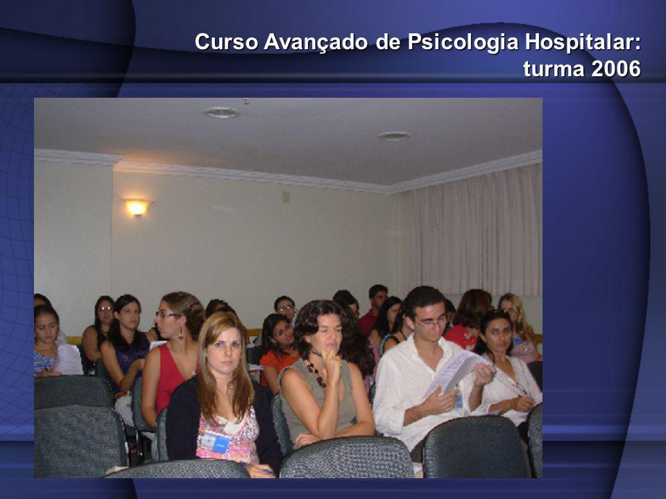 Curso Avançado de Psicologia Hospitalar: turma 2006